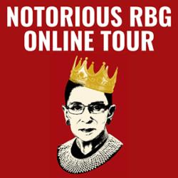 Notorious RBG Online Tour